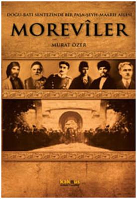 Moreviler - Doğu-Batı Sentezinde Bir Paşa