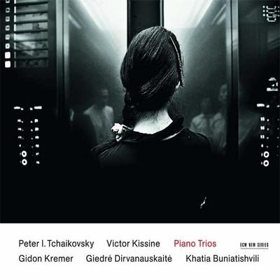 Tchaikovsky, Kissine: Piano Trios