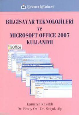 Bilgisayar Teknolojileri ve Microsoft Office Kullanımı