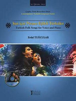 Şan İçin Piyano Eşlikli Türküler