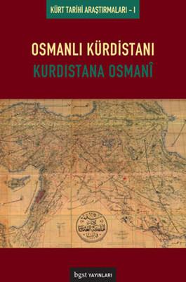 Osmanlı Kürdüstanı - Kürdistana Osmani