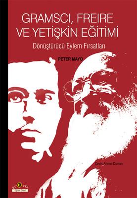 Gramscı, Freire ve Yetişkin Eğitimi