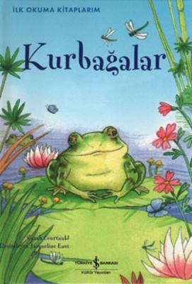 İlk Okuma Kitaplarım - Kurbağalar