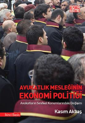 Avukatlık Mesleğinin Ekonomi Politiği