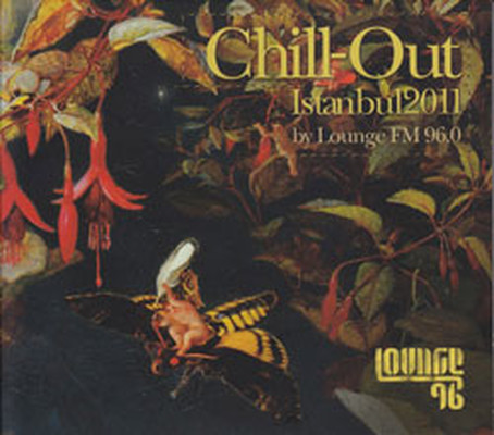 Chill-Out Istanbul 2011 by Lounge Fm SERI