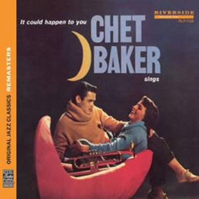 Chet Baker Sings : It Could Happen To You