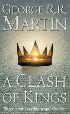 A Clash of Kings (A Song of Ice and Fire  Book 2) - PB