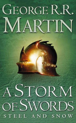 A Storm of Swords: Steel and Snow (A Song of Ice and Fire, Book 3 Part 1)-PB