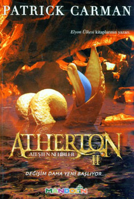Atherton 2 - Ateşten Nehirler