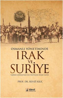 Osmanlı Yönetiminde Irak ve Suriye
