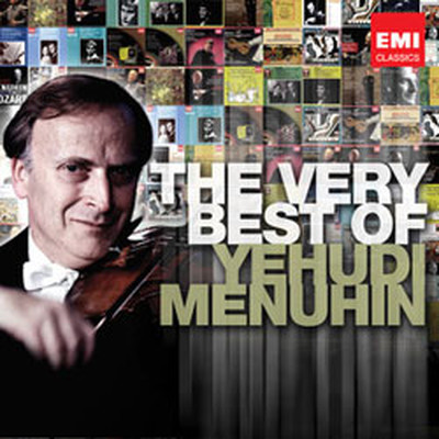 The Very Best Of: Yehudi Menuhin
