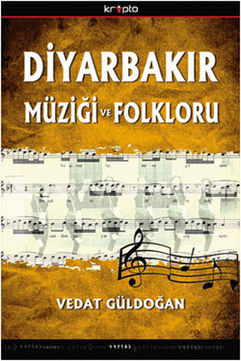 Diyarbakır Müziği ve Folkloru