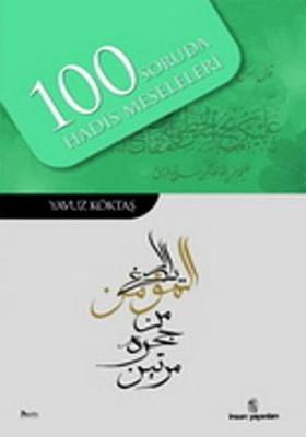 100 Soruda Hadis Meseleleri