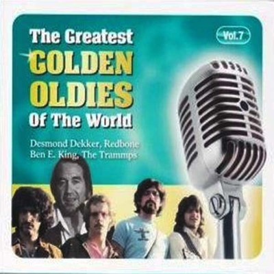 Greatest Oldies Of The World Vol.7