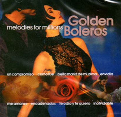Melodies For Millions - Golden Boleros