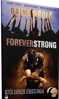Forever Strong - Daima Güçlü