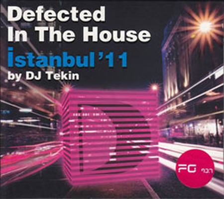 FG Defected In The House - Istanbul 11 by DJ Tekin