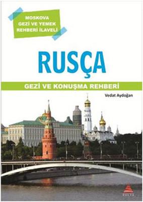 Rusça Gezi ve Konuşma Rehberi