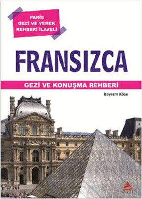 Fransızca Gezi ve Konuşma Rehberi
