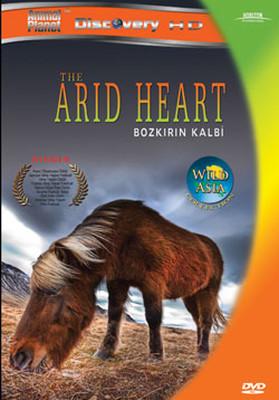 The Arid Heart - Bozkırın Kalbi