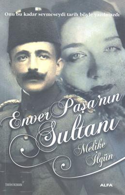 Enver Paşa'nın Sultanları