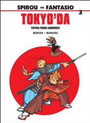 Spirou ve Fantasio 3-Tokyo'da
