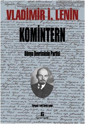 Komitern - Dünya Devriminin Partisi