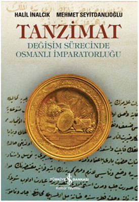 Tanzimat-Değişim Sürecinde Osmanlı