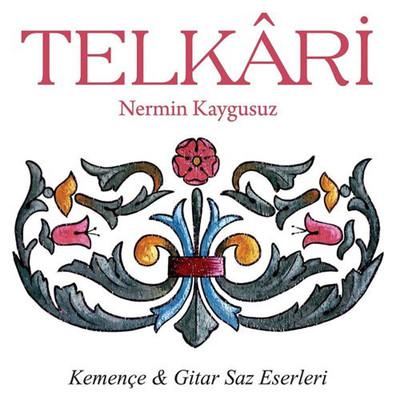 Telkari 'Kemençe&Gitar Saz Eserleri'