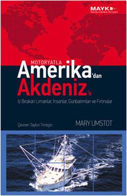 Amerika'dan Akdeniz'e