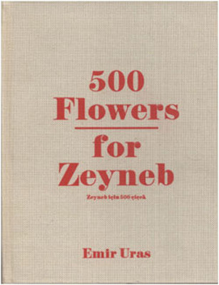 500 Flowers for Zeyneb - Zeyneb İçin 500 Çiçek