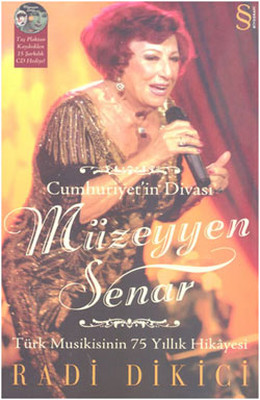 Cumhuriyet'in Divası Müzeyyen Senar (CD hediyeli)