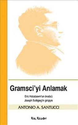 Gramsci'yi Anlamak