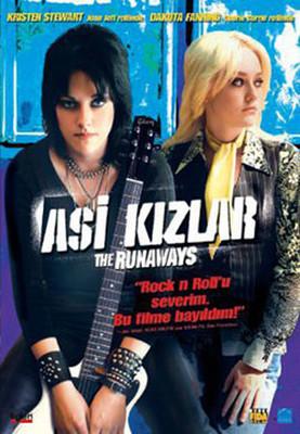 Runaways - Asi Kızlar