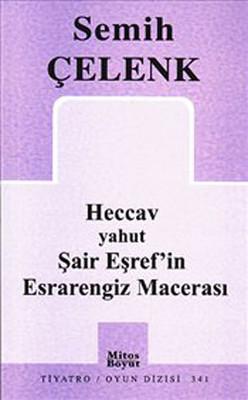 Heccav ya da Şair Eşref'in Esrarengiz Macerası