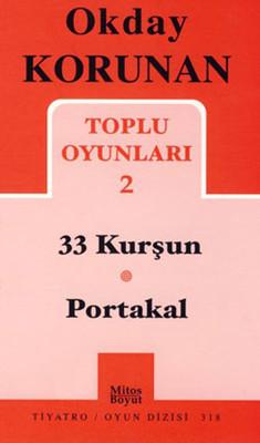 Toplu Oyunları 2 - 33 Kurşun - Portakal