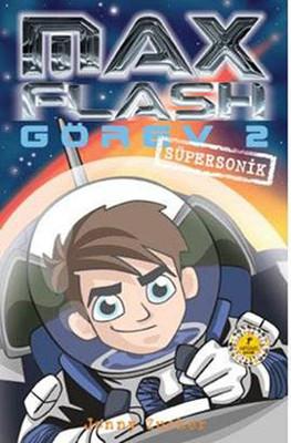 Max Flash Görev 2 - Süpersonik