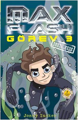 Max Flash Görev 3 - Derinlerde