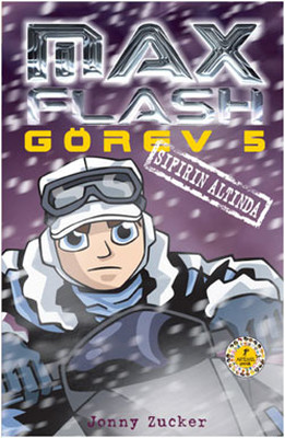 Max Flash Görev 5 - Sıfırın Altında