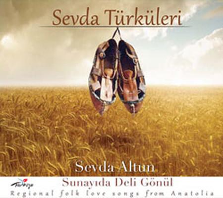 Sevda Türküleri / Sunayda Deli Gönül