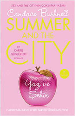 Yaz ve Şehir - Carrie Günlükleri 2