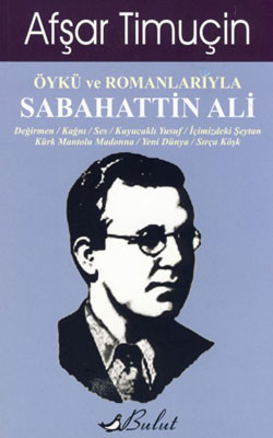 Öykü ve Romanlarıyla Sabahattin Ali