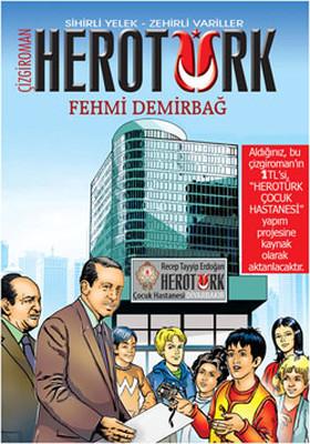 Hero Türk - Sihirli Yelek-Zehirli Variller