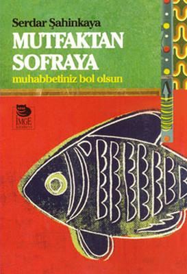 Mutfaktan Sofraya