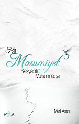 Bir Masumiyet Başyapıtı Muhammed