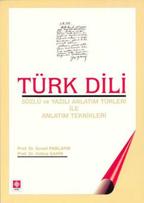 Türk Dili (Sözlü ve Yazılı Anlatım Türleri ile Anlatım Teknikleri)