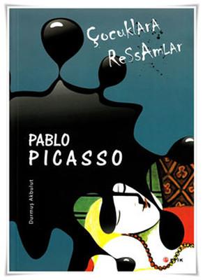 Çocuklara Ressamlar - Pablo Picasso