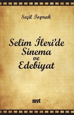 Selim İleri'de Sinema ve Edebiyat