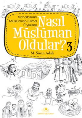 Nasıl Müslüman Oldular 3