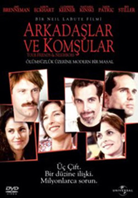 Your Friends And Neighbours - Arkadaşlar ve Komşular